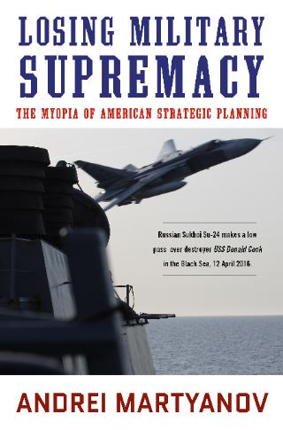 Losing_Military_Supremacy_cover_051418-320x485