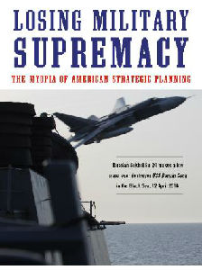 《丧失军事霸权》:美国战无不胜的军事神话是如何崩溃的