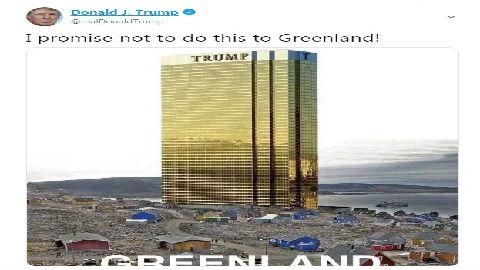 """买岛心不死?特朗普:保证不在格陵兰岛盖""""特朗普大厦"""""""