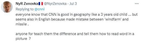 """众所周知,CNN的地理就和三岁小孩一样好,但现在看来英语也是,因为他们连""""风力发电场""""和""""导弹""""都分不清。有人愿意教教他们如阅读图片上的文字吗?"""